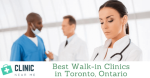 Walk in Clinic Toronto