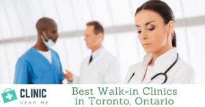 Walk in Clinic Toronto