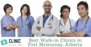 Walk in Clinic Fort Mcmurray