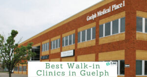 Walk in Clinic Guelph