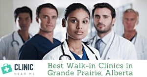 Walk-in Clinic Grande Prairie