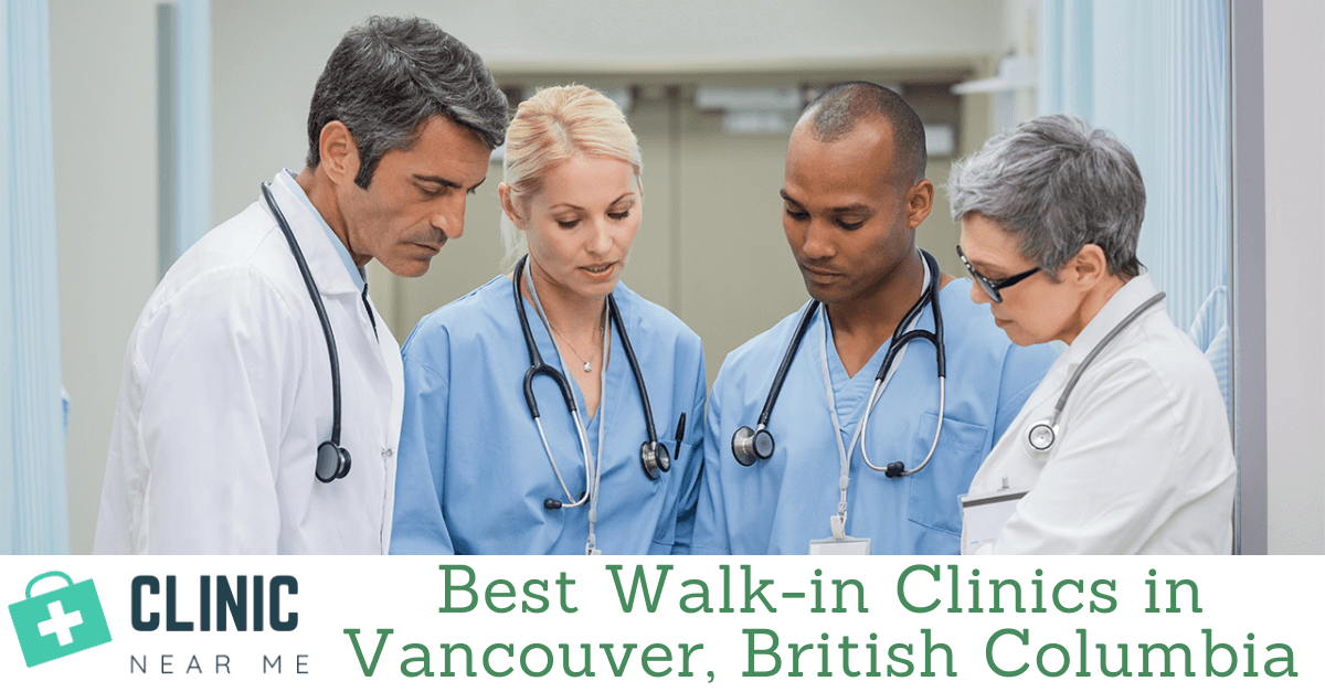 Best Walk-in Clinic Vancouver