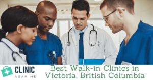 Best Walk-in Clinic Victoria