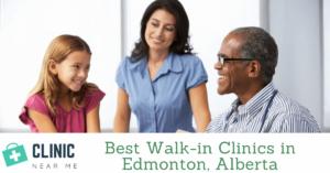 Best Walk-in Clinic edmonton