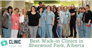Best Walk in Clinic sherwood park