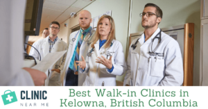 Walk-in Clinic Kelowna