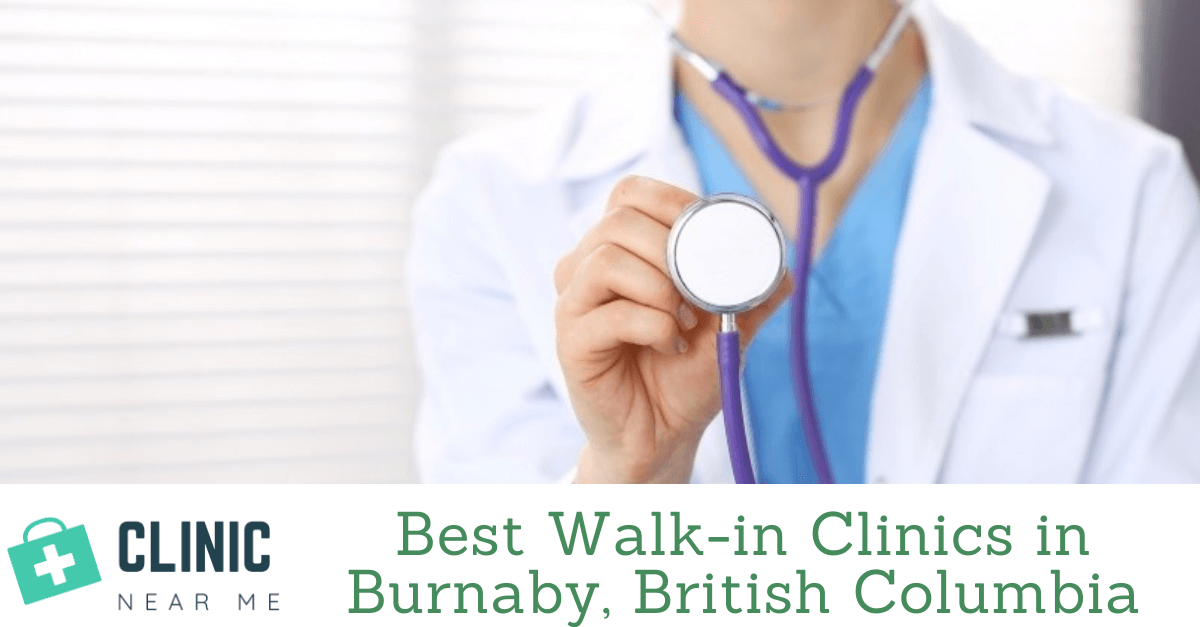 Walk in Clinic burnaby