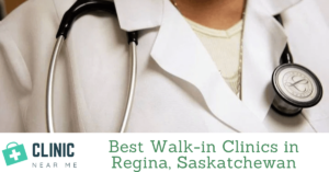 Walk in Clinic Regina