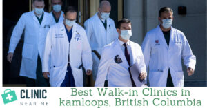 Walk in Clinic Kamloops