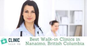 Walk in Clinic Nanaimo