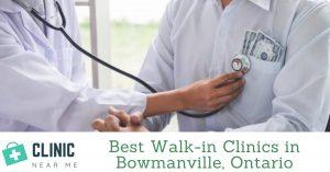 Walk in Clinic Bowmanville