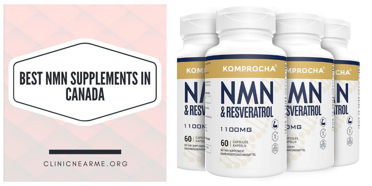 Best NMN Supplements in Canada