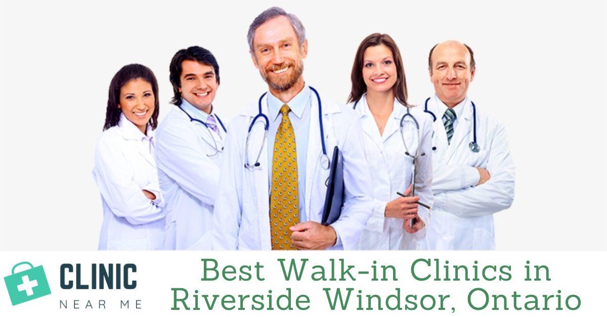 Walk in Clinic Riverside Windsor